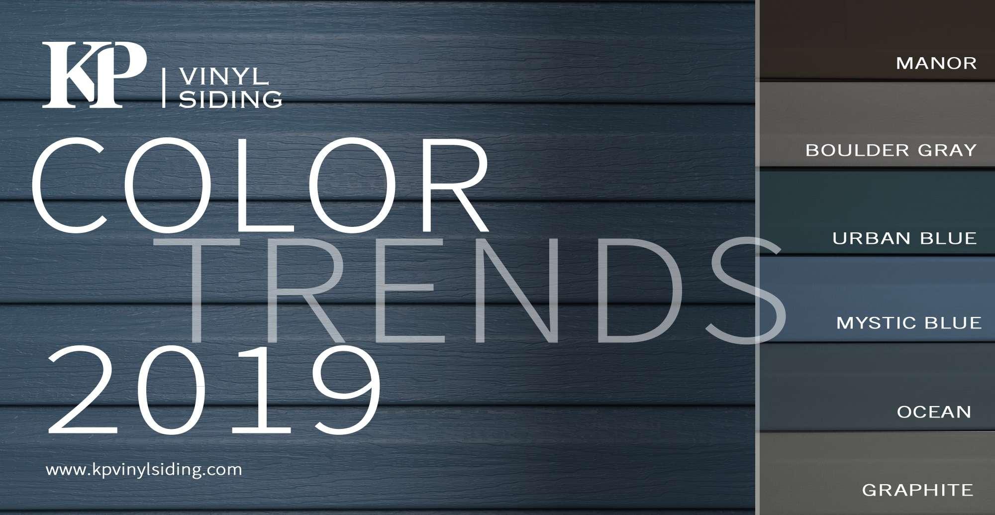 Discover Our Color Trends 2019 Kp Vinyl Siding